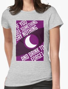 See Something-Say Nothing Womens Fitted T-Shirt