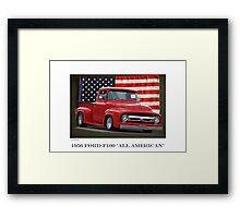 1956 Ford F100 'All American' Framed Print