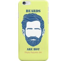 Beards are Hot iPhone Case/Skin