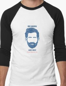 Beards are Hot Men's Baseball ¾ T-Shirt