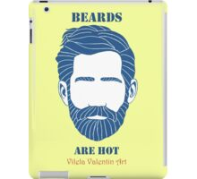 Beards are Hot iPad Case/Skin