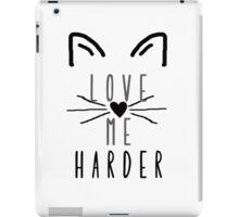 Love Me Harder  iPad Case/Skin