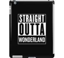 Straight Outta Wonderland iPad Case/Skin