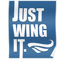 Just Wing It Poster
