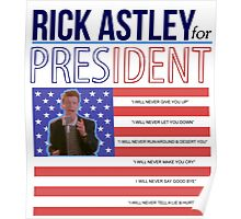 Rick Astley for President Poster