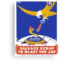Blast the Jap Canvas Print
