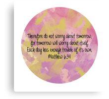 Matthew 6:34 Canvas Print