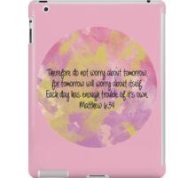 Matthew 6:34 iPad Case/Skin