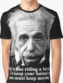 Life is like riding a bicycle Graphic T-Shirt