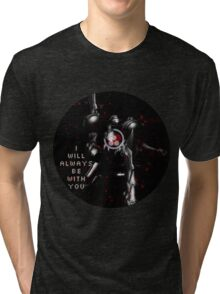 I Will Always Be With You Samus Tri-blend T-Shirt
