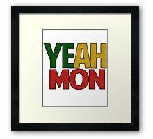 Yeah Mon! Jamaican Slang Framed Print