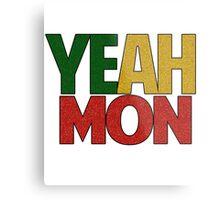 Yeah Mon! Jamaican Slang Metal Print