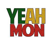 Yeah Mon! Jamaican Slang Photographic Print