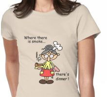 Humorous Burn Dinner Womens Fitted T-Shirt