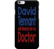 Dr. David Tennant iPhone Case/Skin