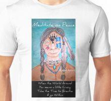 Meditate on Peace Unisex T-Shirt