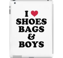 Shoes, Bags & Boys Funny Quote iPad Case/Skin