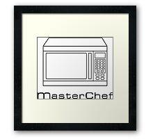 Microwave MasterChef V1 Framed Print