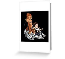 Chewie And Han Greeting Card