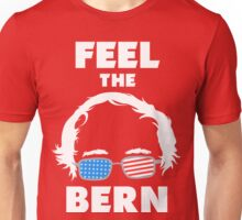 Bernie Shirts and Fundraising Gear - FEEL THE BERN Unisex T-Shirt