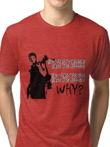 Daryl-How Many WHY Tri-blend T-Shirt