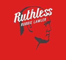 Ruthless Robbie Lawler Unisex T-Shirt