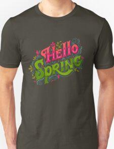 Hello spring Unisex T-Shirt