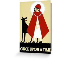 Once upon a time, WPA poster,  Greeting Card
