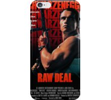 Arnold Schwarzenegger - Raw Deal iPhone Case/Skin