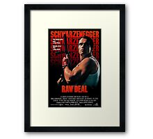 Arnold Schwarzenegger - Raw Deal Framed Print