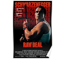 Arnold Schwarzenegger - Raw Deal Poster