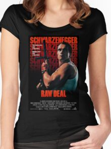 Arnold Schwarzenegger - Raw Deal Women's Fitted Scoop T-Shirt