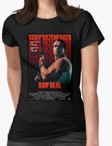 Arnold Schwarzenegger - Raw Deal Womens Fitted T-Shirt