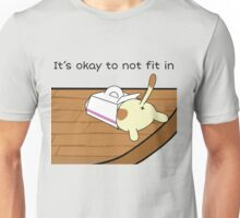 It's Okay to not Fit In Unisex T-Shirt