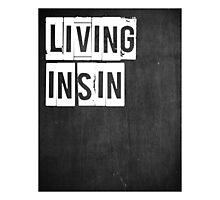 Typographic - Living in Sin Photographic Print