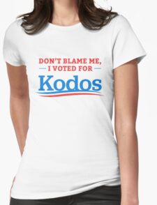 Don't Blame Me I Voted For Kodos Shirt Womens Fitted T-Shirt