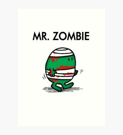 MR. ZOMBIE Art Print