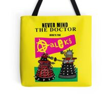 The Punk Daleks  Tote Bag