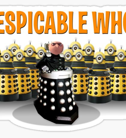 DESPICABLE WHO? Sticker