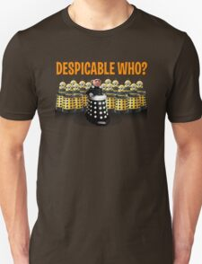 DESPICABLE WHO? T-Shirt