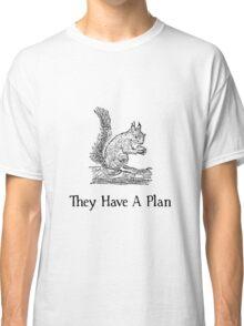 Squirrel Plan Classic T-Shirt