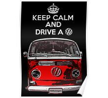 Keep Calm and Drive a VW _blank version Poster