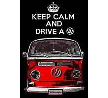 Keep Calm and Drive a VW _blank version Photographic Print