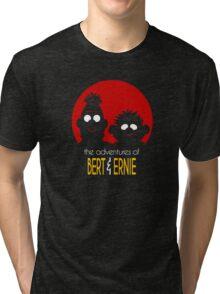 The adventures of bert & ernie Tri-blend T-Shirt