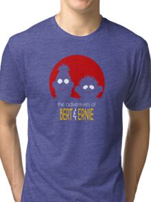 The adventures of bert & ernie Tri-blend T-Shirt