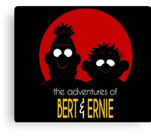 The adventures of bert & ernie Canvas Print