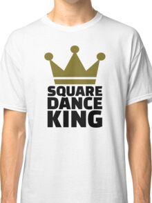 Square dance king Classic T-Shirt