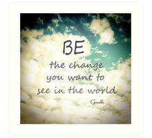 Gandhi Quote Be The Change Art Print