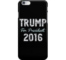 Donald Trump 2016  iPhone Case/Skin