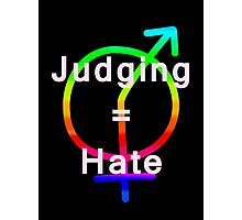 Judging newgenders is hateful #Acceptance Photographic Print